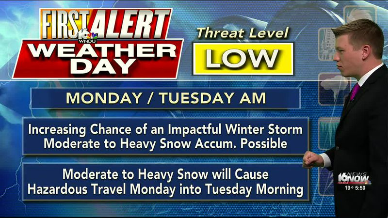 A First Alert Weather Day has been issued for Monday into Tuesday ahead of an impactful winter...