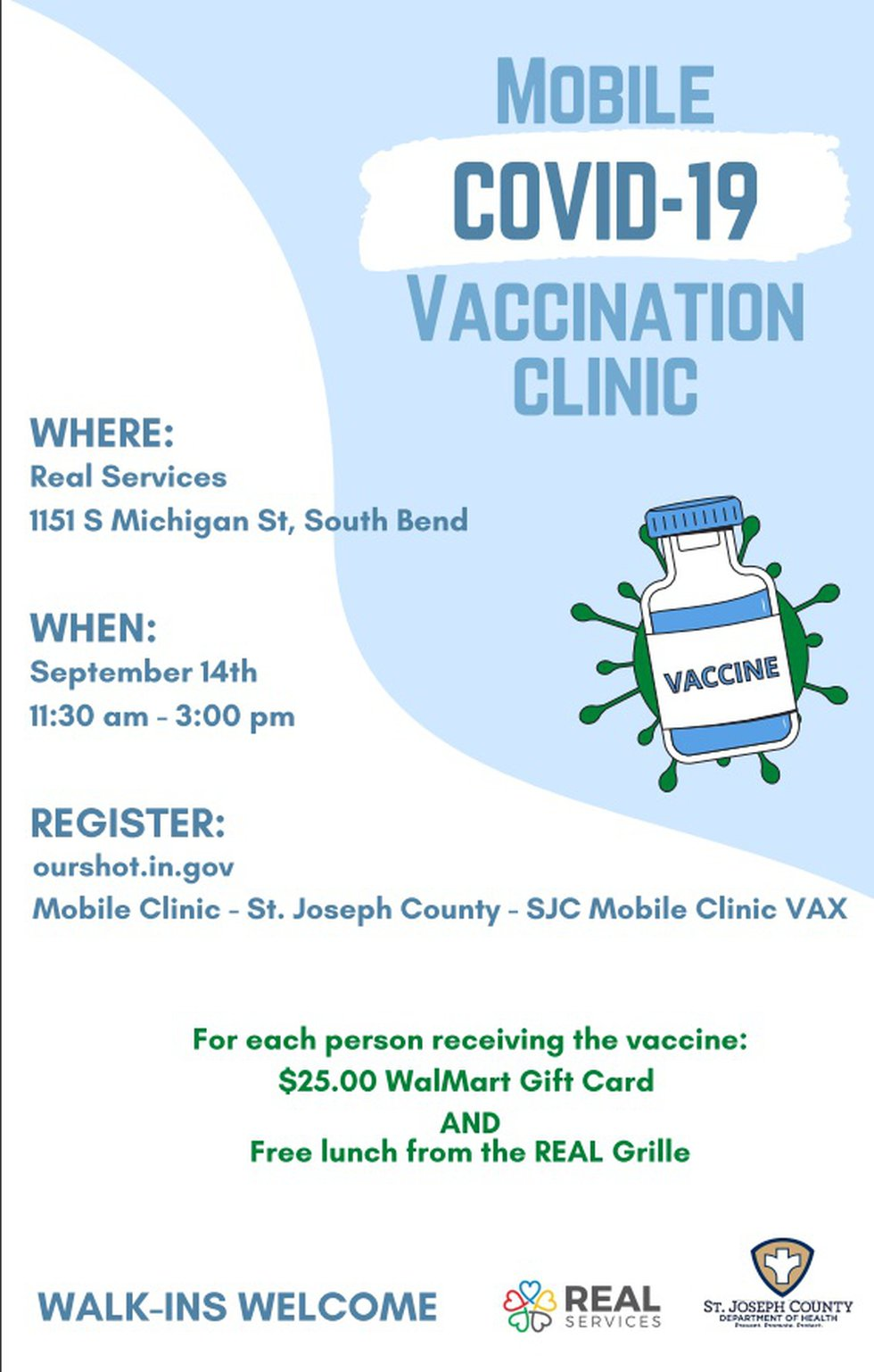 For each person receiving the vaccine, you will get a $25 Walmart gift card and a free lunch...