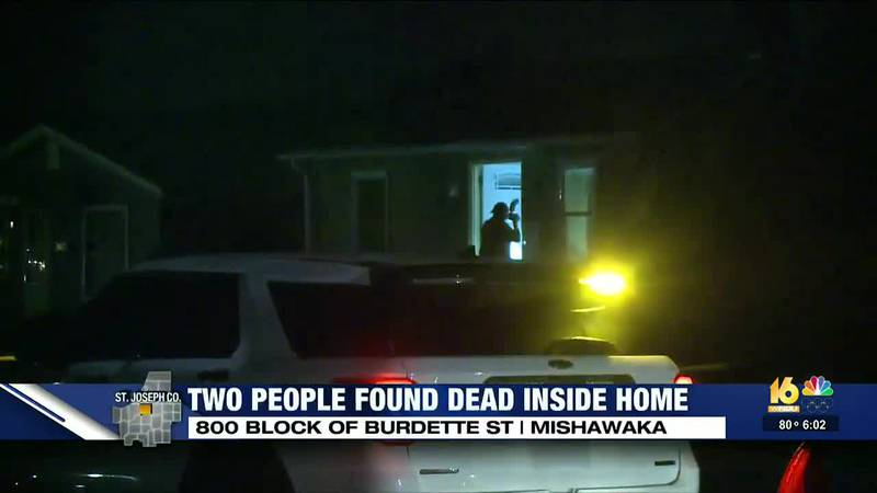 Mishawaka police find two young men dead in their home on Burdette Street.